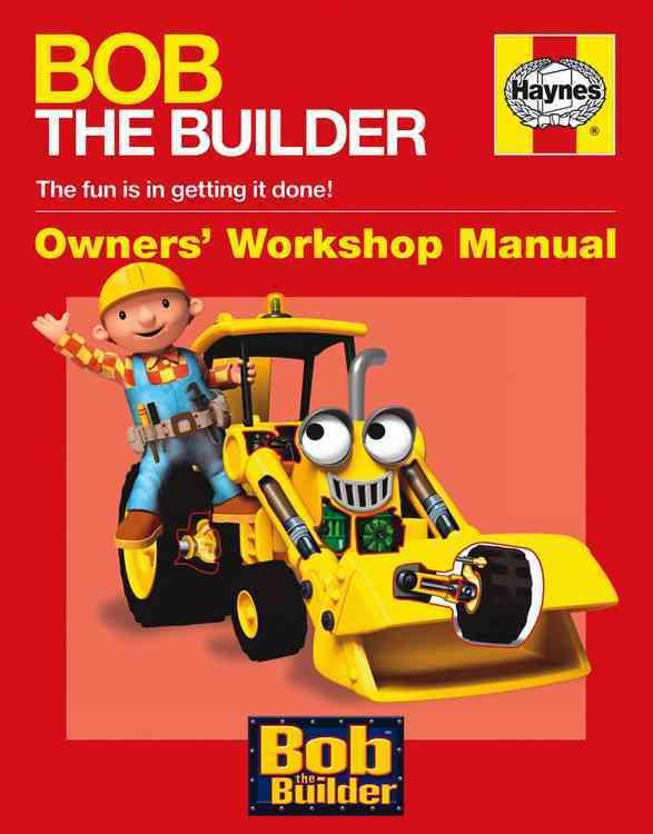 Bob the Builder Manual By Smith, Derek